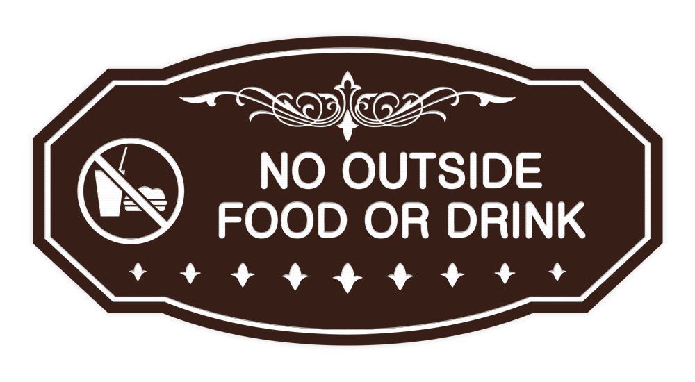 Victorian No Outside Food Or Drink Sign