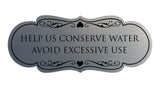Signs ByLITA Designer Help Us Conserve Water Avoid Excessive Use Sign