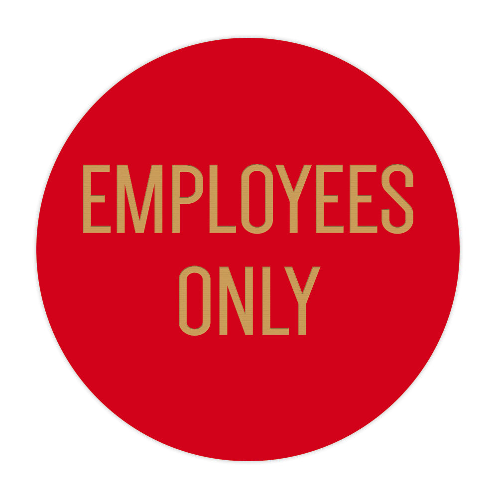 Circle EMPLOYEES ONLY Wall / Door Sign
