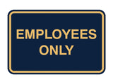 Signs ByLITA Classic Framed Employees Only Sign