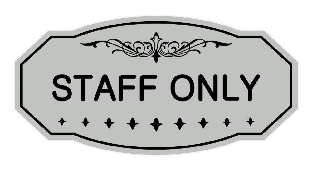Victorian Staff Only Sign