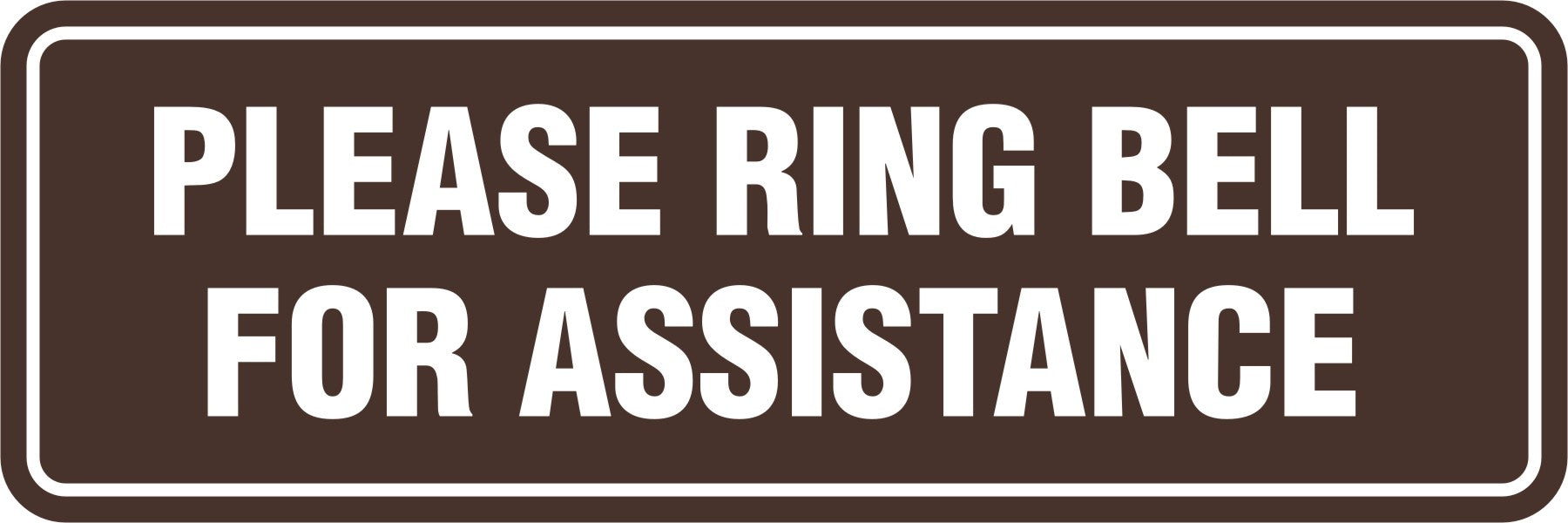 Signs ByLITA Standard Please Ring Bell For Assitance Sign