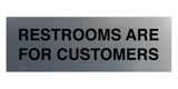 Signs ByLITA Basic Restrooms Are For Customers Sign