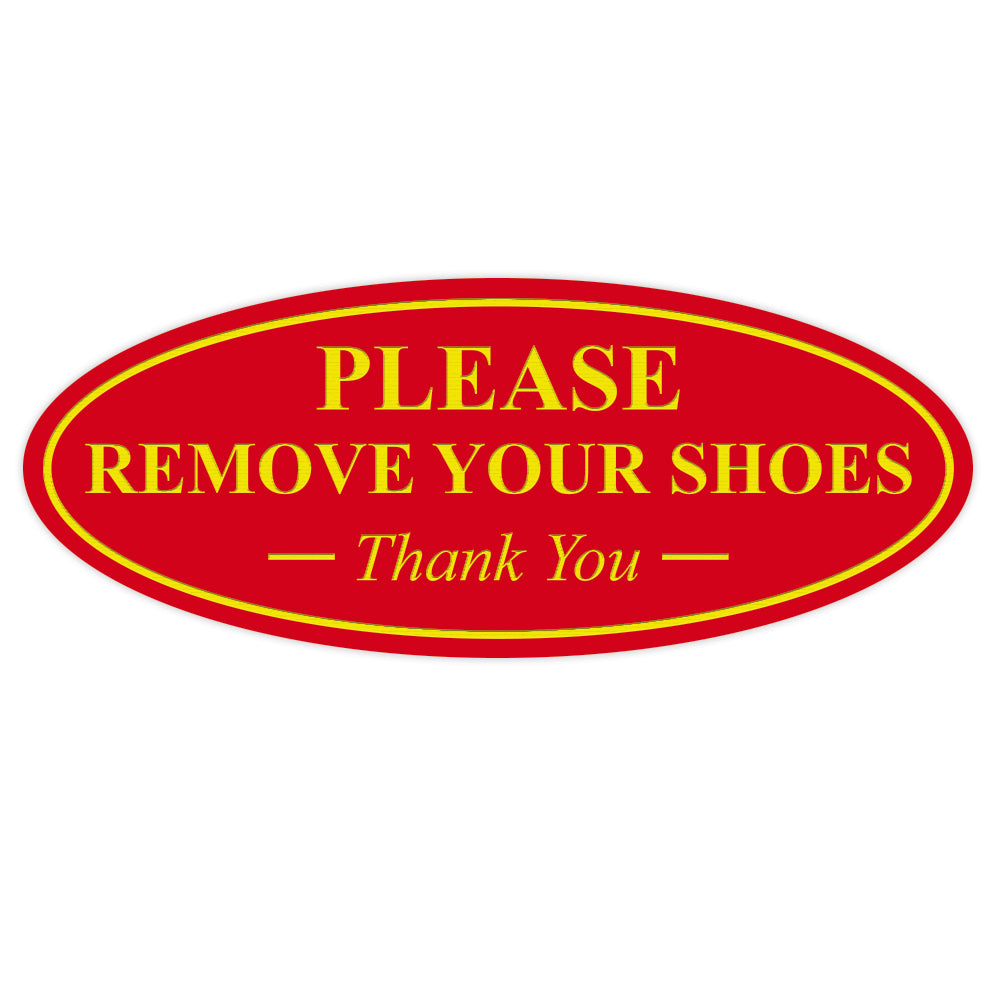 Oval PLEASE REMOVE YOUR SHOES Thank You Sign