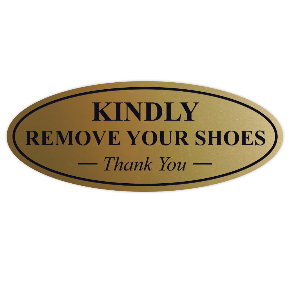 Oval KINDLY REMOVE YOUR SHOES Thank You Sign
