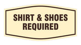Signs ByLITA Fancy Shirt & Shoes Required Sign with Adhesive Tape, Mounts On Any Surface, Weather Resistant, Indoor/Outdoor Use