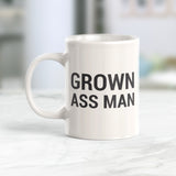 Grown Ass Man 11oz Coffee Mug - Funny Novelty Souvenir