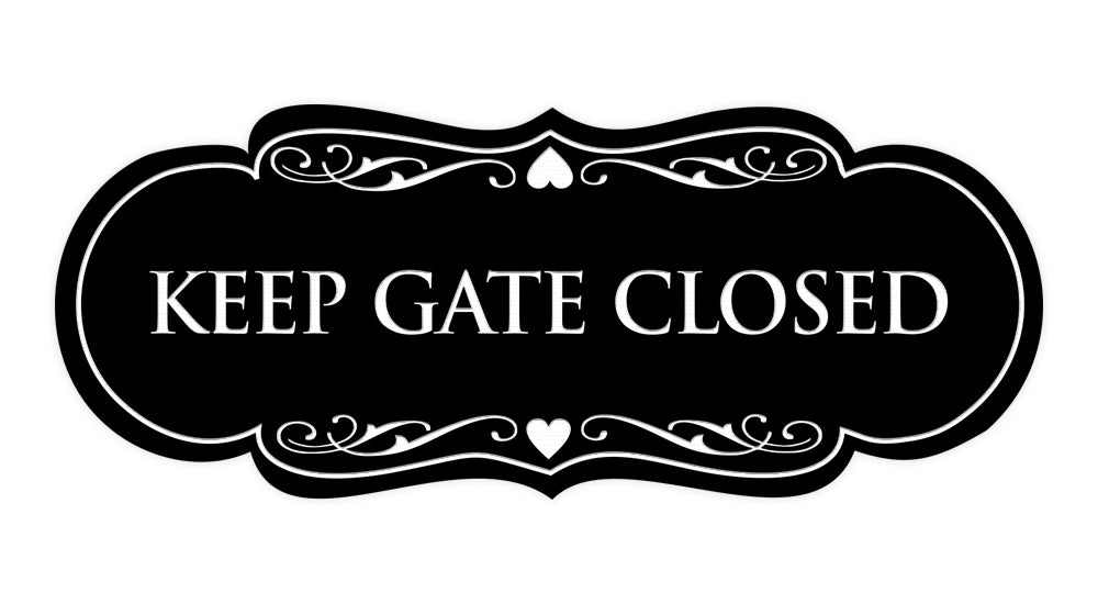 Signs ByLITA Designer Keep Gate Closed Sign