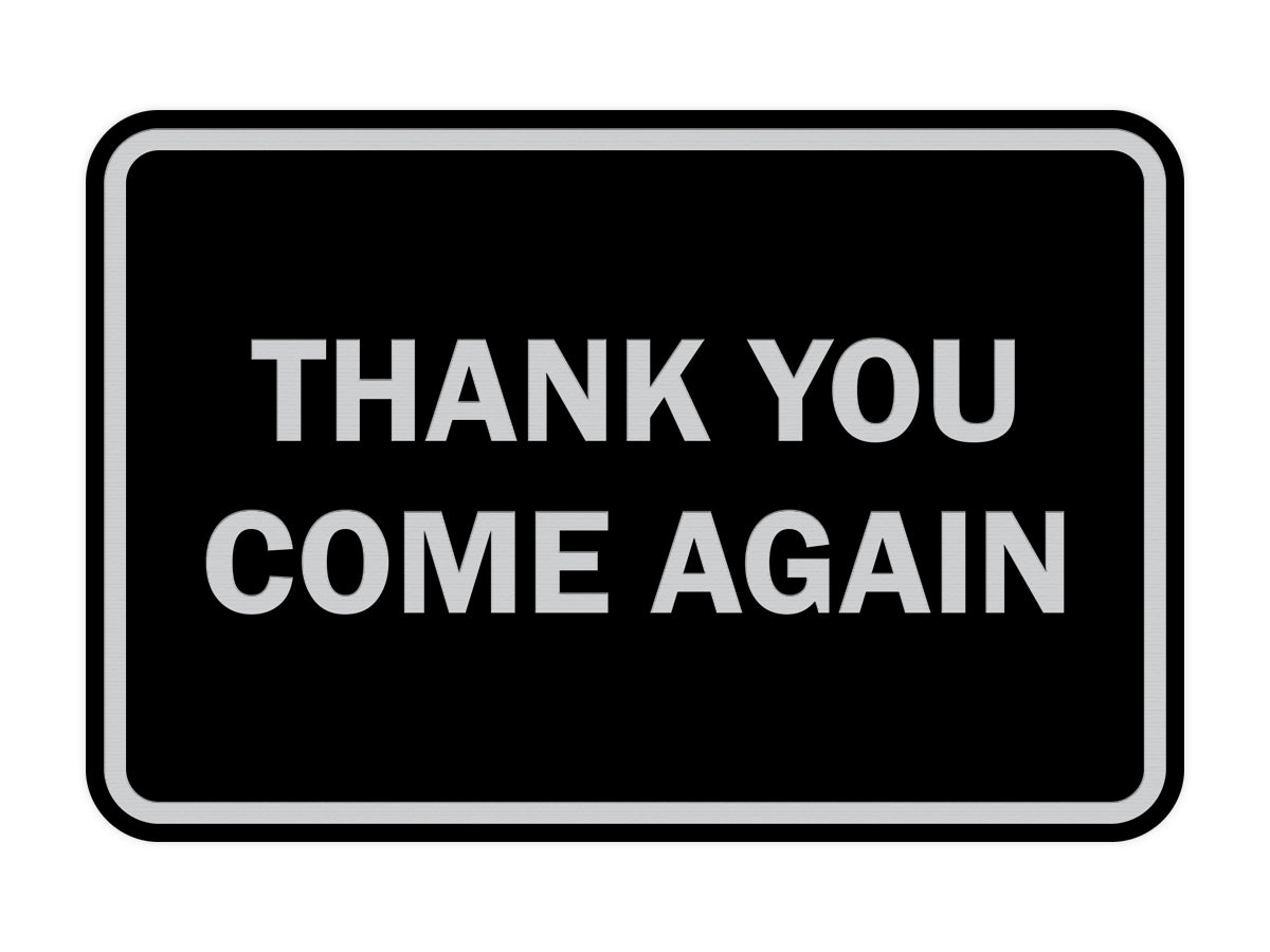 Signs ByLITA Classic Framed Thank you come again Sign