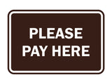 Signs ByLITA Classic Framed Please Pay Here Sign