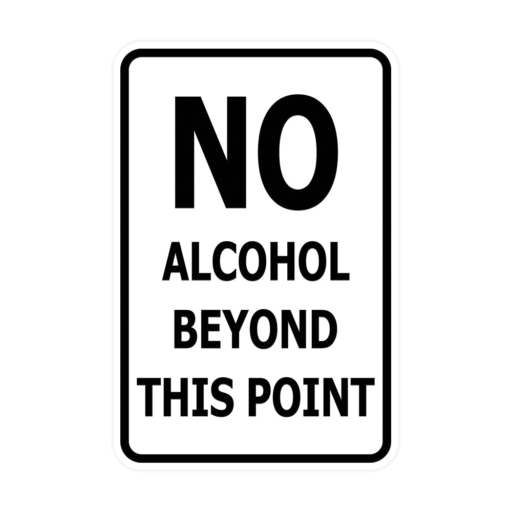 Signs ByLITA Portrait Round no alcohol beyond this point Sign