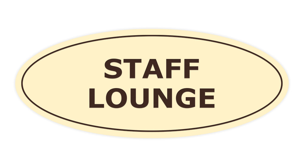 Signs ByLITA Oval Staff Lounge Sign