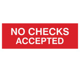 Signs ByLITA Basic No Checks Accepted Sign