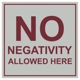 Signs ByLITA Square No Negativity Allowed Here Sign