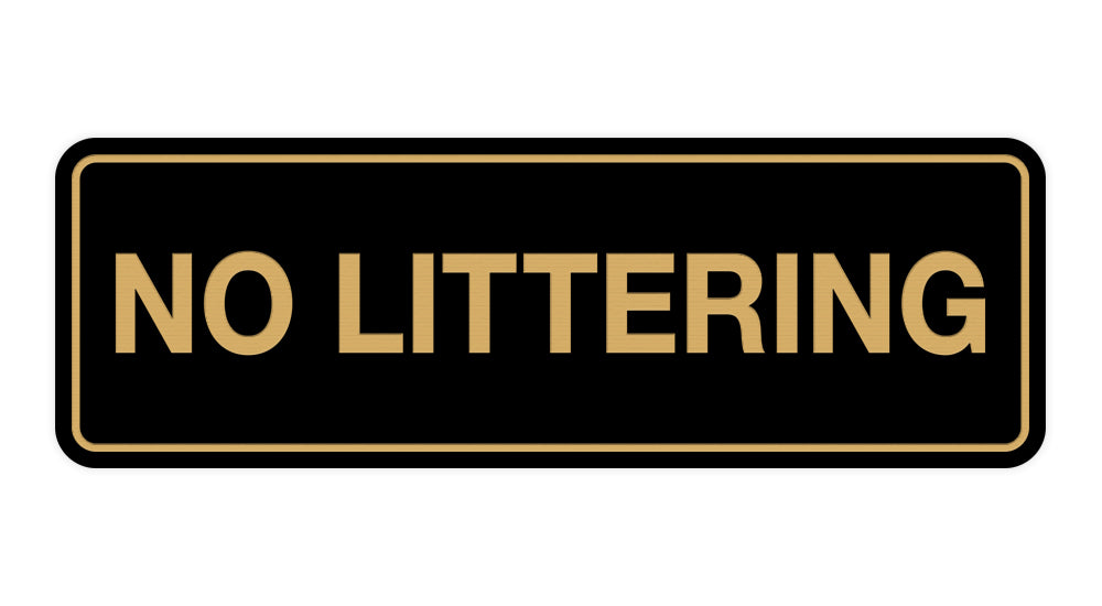 Signs ByLITA Standard No Littering Sign