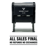 Black All Sales Final No Refunds No Exchanges Self Inking Rubber Stamp