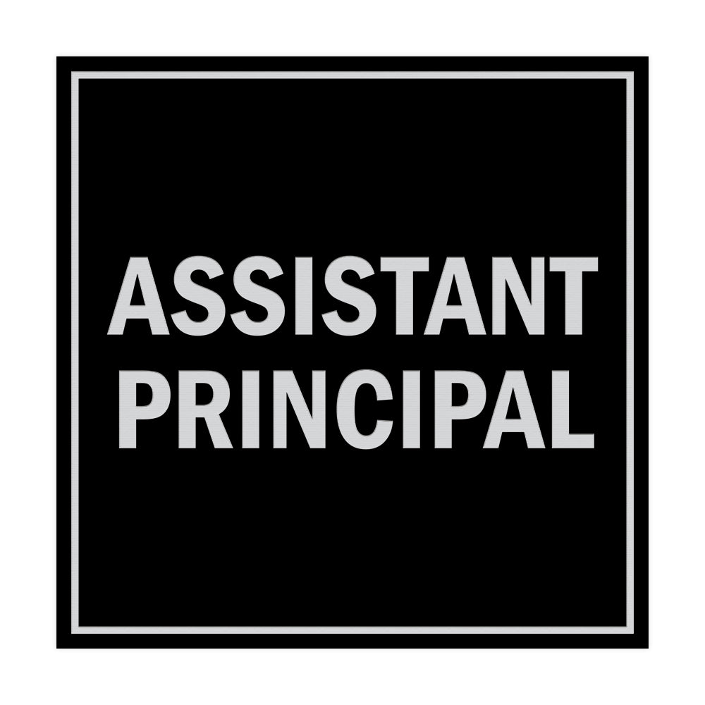 Square Assistant Principal Sign with Adhesive Tape, Mounts On Any Surface, Weather Resistant