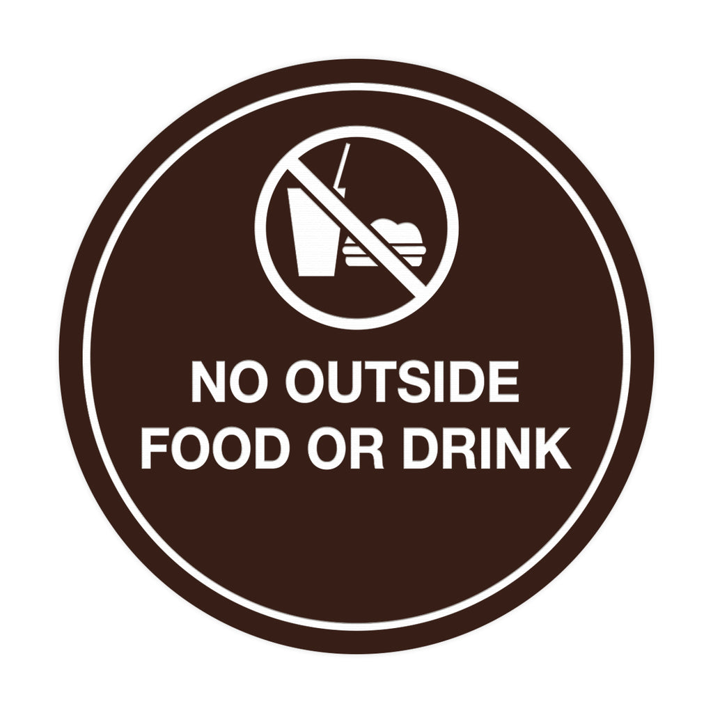 Signs ByLITA Circle No Outside Food Or Drink Sign