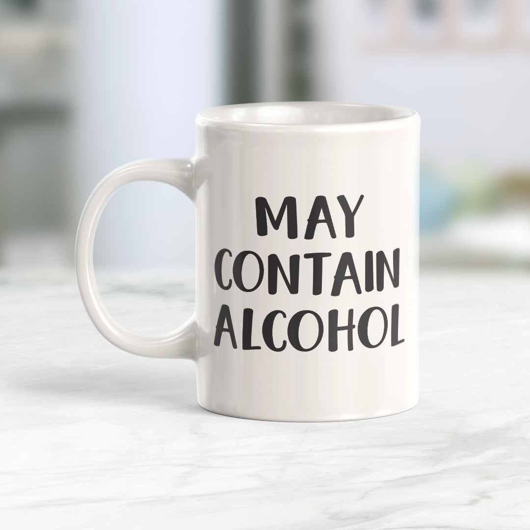 May Contain Alcohol 11oz Coffee Mug - Funny Novelty Souvenir