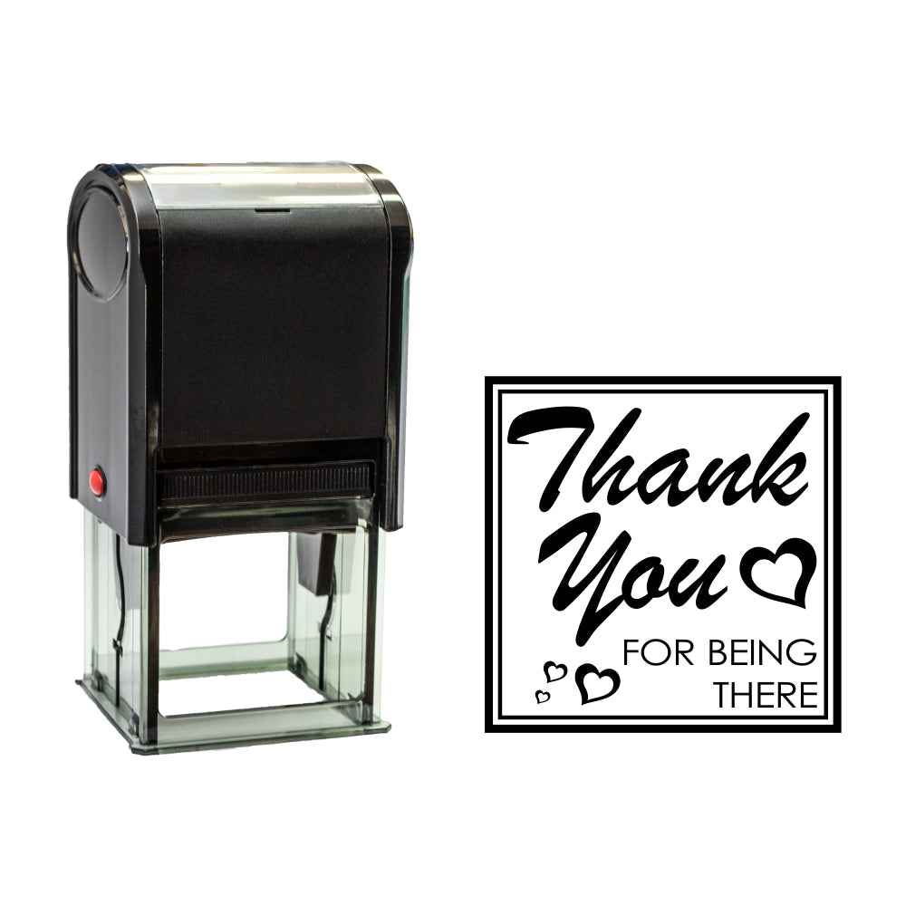 Black Square Thank You For Being There Self Inking Rubber Stamp Size 1-5/8""