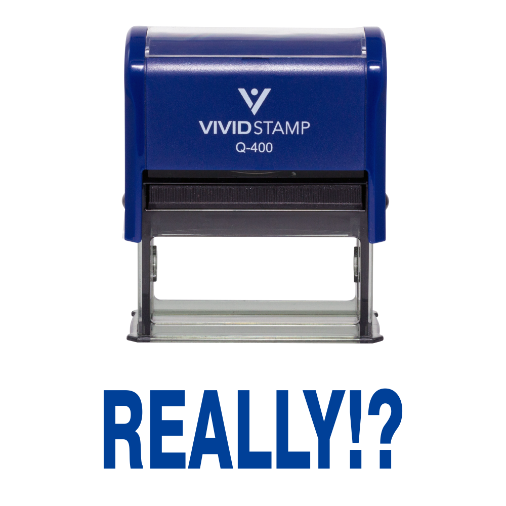 Blue Really!? Rubber Stamp