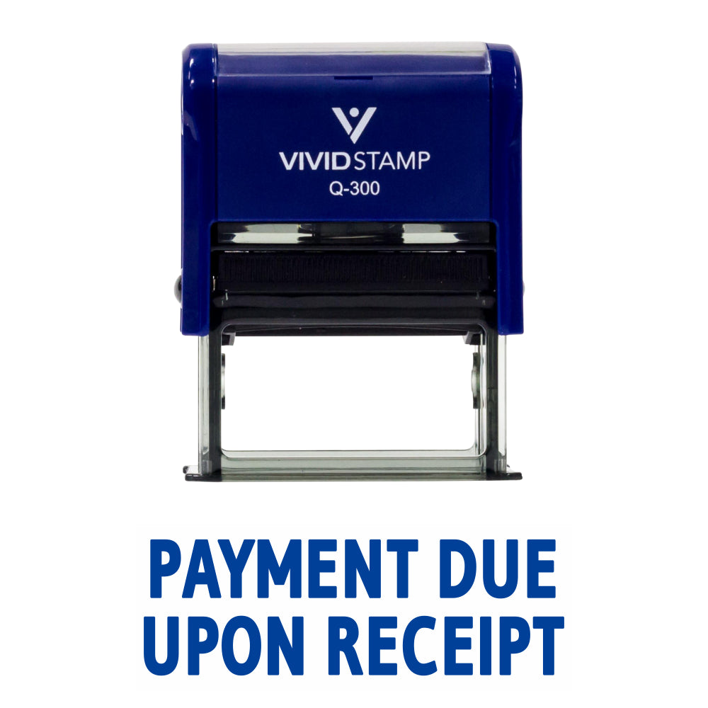 Blue PAYMENT DUE UPON RECEIPT Self Inking Rubber Stamp