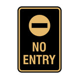 Portrait Round No Entry Sign