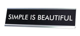 SIMPLE IS BEAUTIFUL Novelty Desk Sign