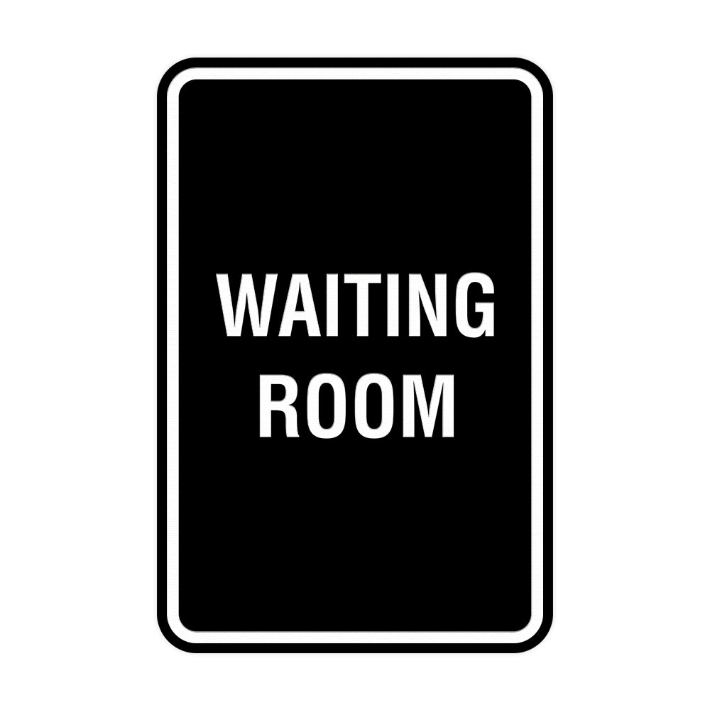 Portrait Round Waiting Room Sign