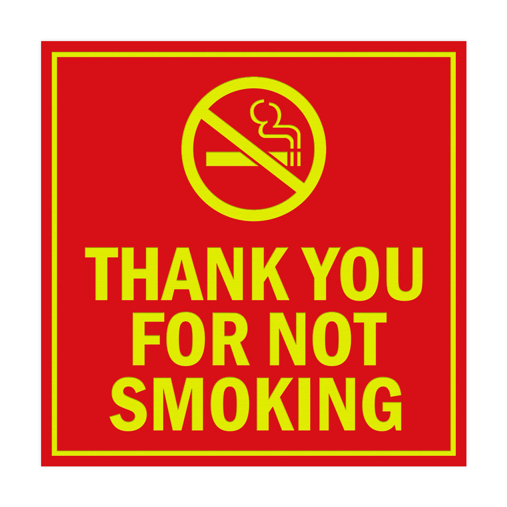 Signs ByLITA Square Thank You For Not Smoking Sign with Adhesive Tape, Mounts On Any Surface, Weather Resistant, Indoor/Outdoor Use