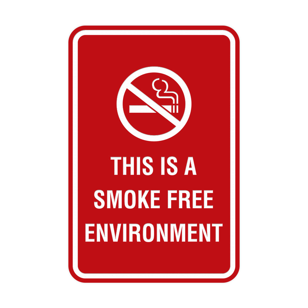 Portrait Round This Is A Smoke Free Environment Sign