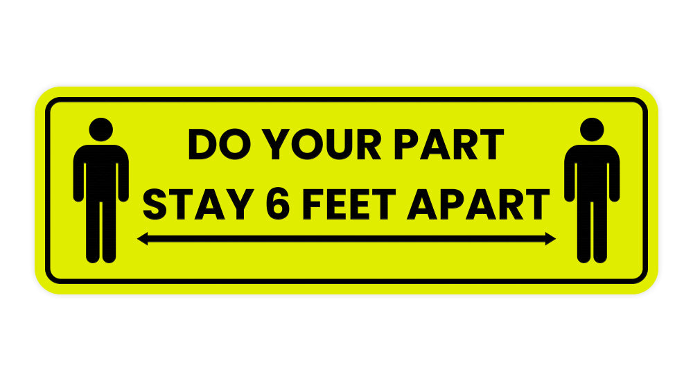 Standard Do Your Part Stay 6 Feet Apart Sign