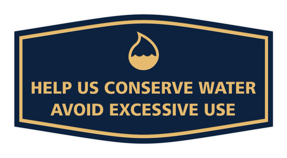 Signs ByLITA Fancy Help Us Conserve Water Avoid Excessive Use Sign