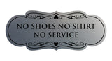 Signs ByLITA Designer No Shoes No Shirt No Service Sign
