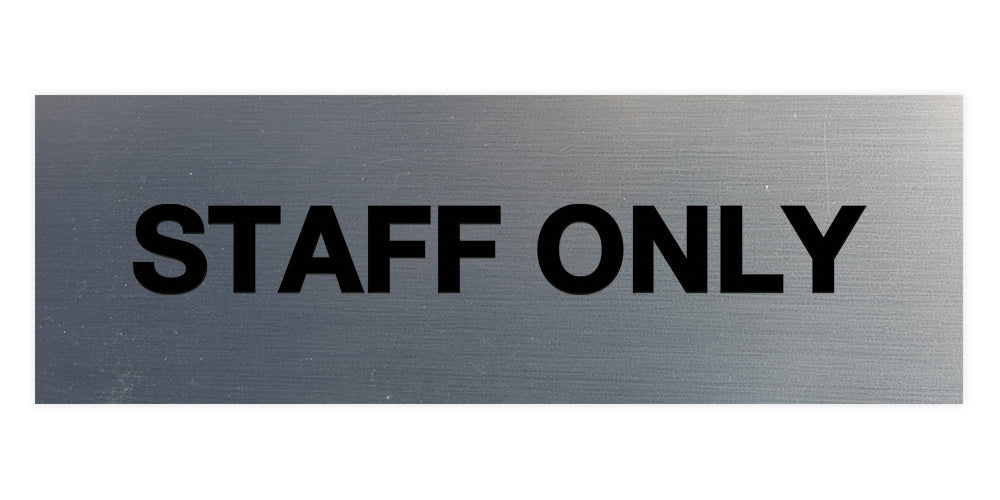 Signs ByLITA Basic Staff Only Sign