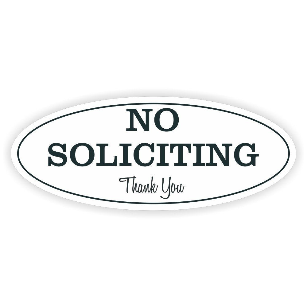 Oval No Soliciting Sign