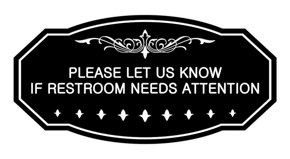 Victorian Please Let Us Know If Restroom Needs Attention Sign