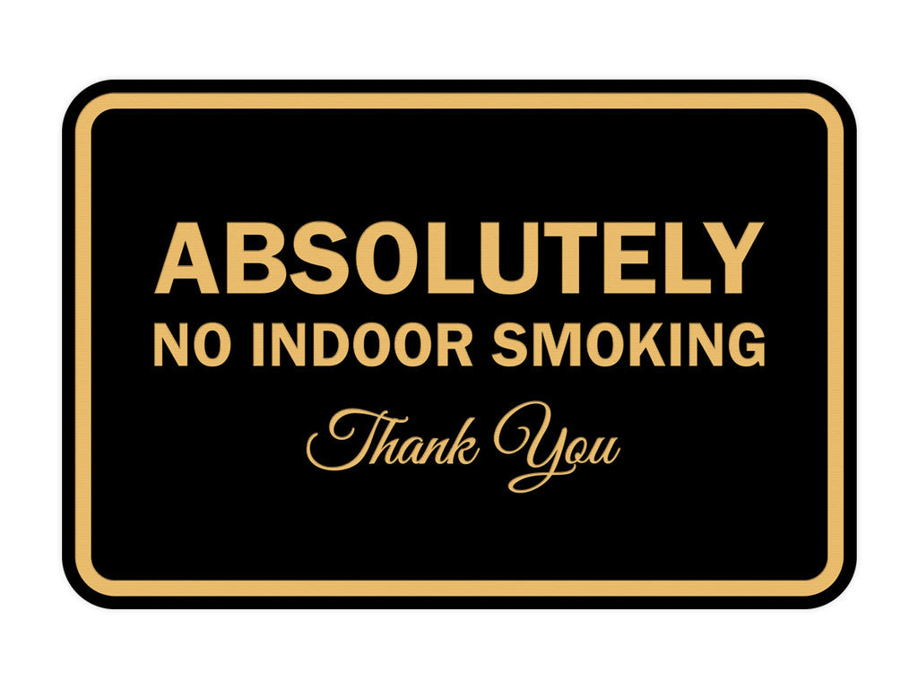 Signs ByLITA Classic Framed Absolutely No Indoor Smoking Thank You Sign