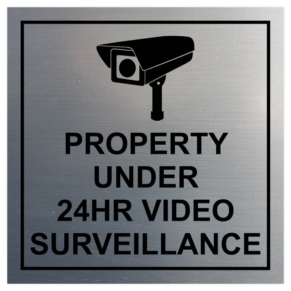 Square Property Under 24HR Video Surveillance Wall / Door Sign