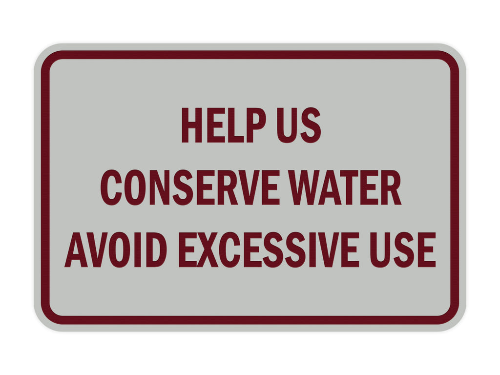 Signs ByLITA Classic Framed Help Us Conserve Water Avoid Excessive Use