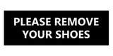Signs ByLITA Basic Please Remove Your Shoes Sign