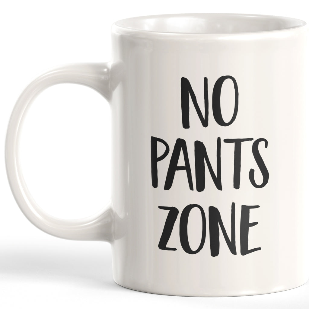 No Pants Zone 11oz Coffee Mug