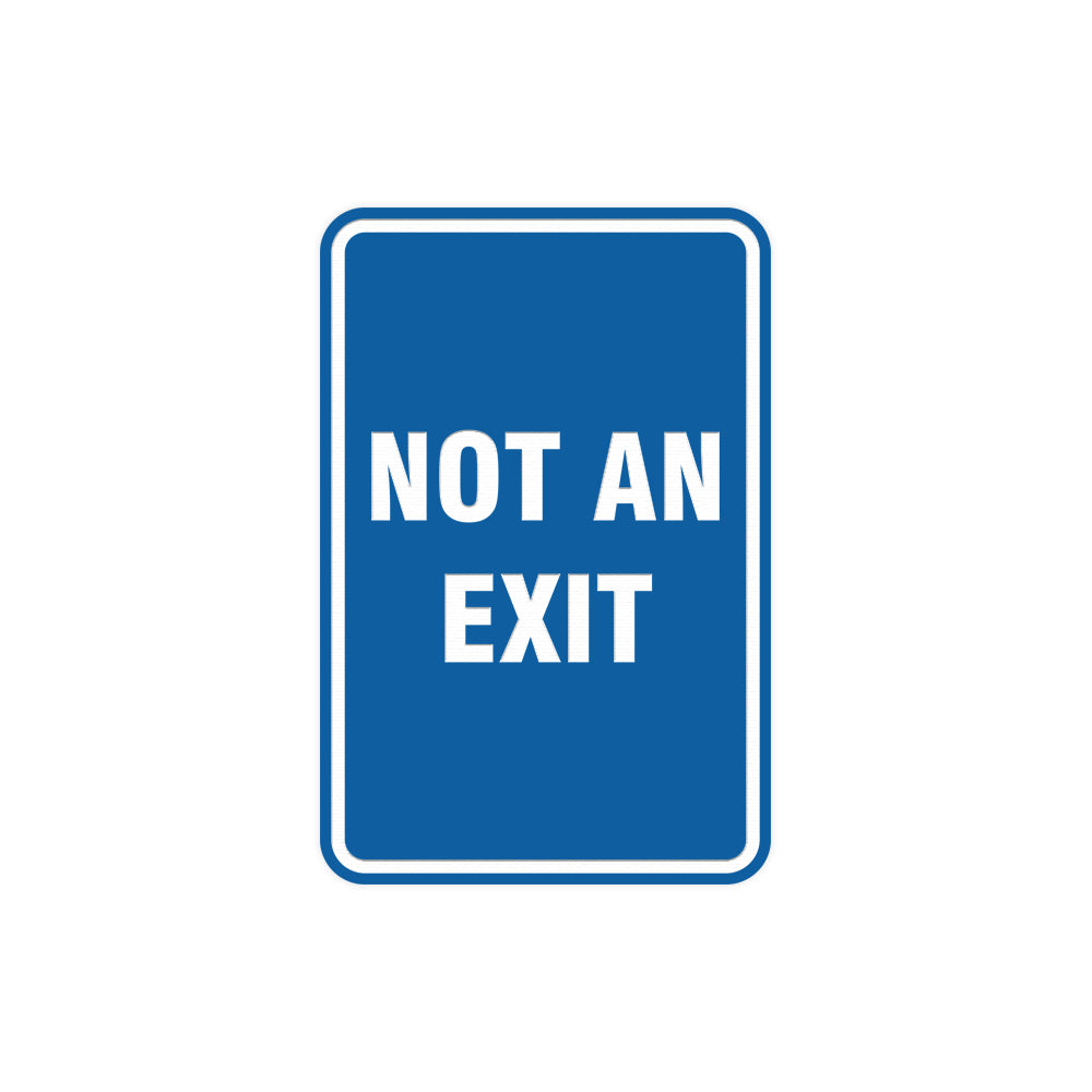 Portrait Round Not An Exit Sign with Adhesive Tape, Mounts On Any Surface, Weather Resistant