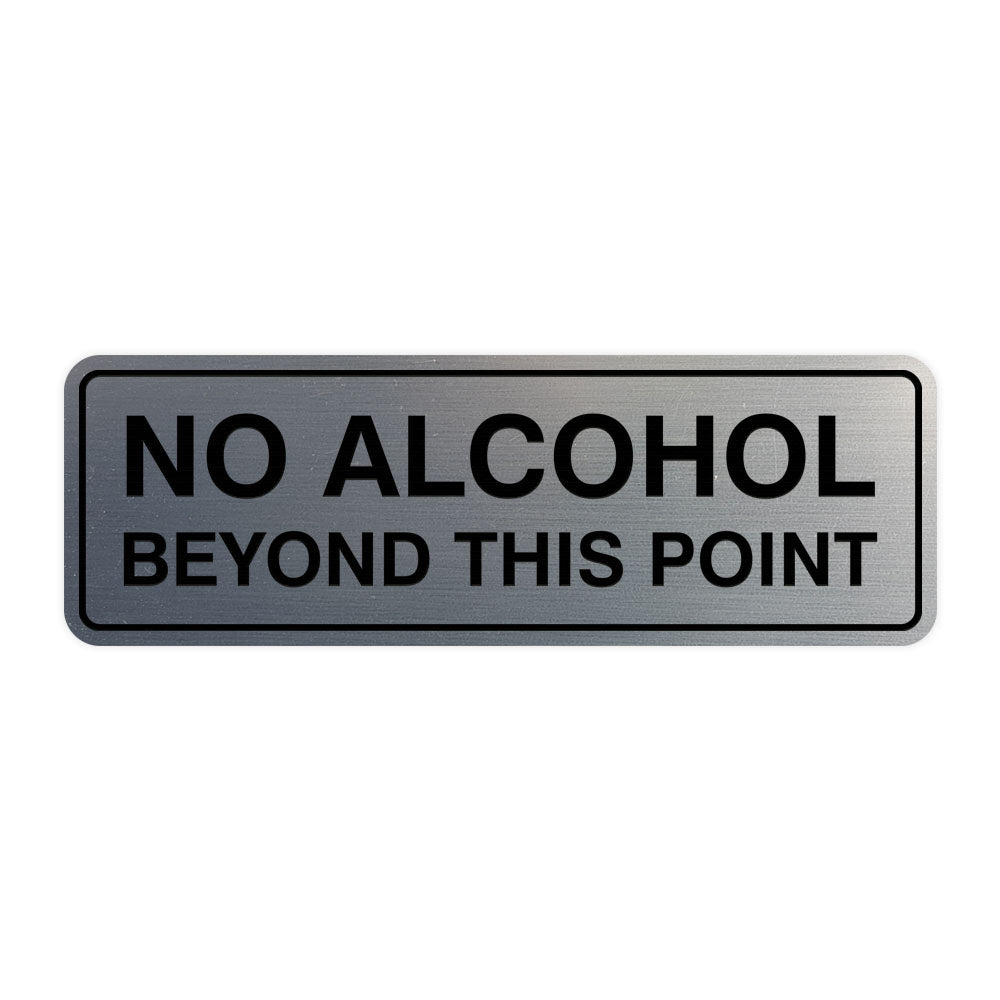 Standard No Alcohol Beyond This Point Sign
