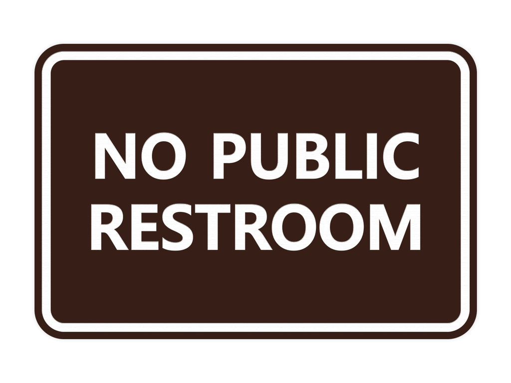 Signs ByLITA Classic Framed No Public Restroom