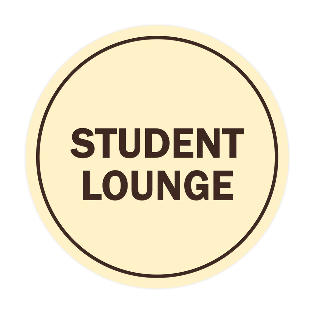 Signs ByLITA Circle Student Lounge Sign