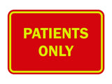 Signs ByLITA Classic Framed Patients Only Sign