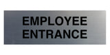 Signs ByLITA Basic Employee Entrance Sign