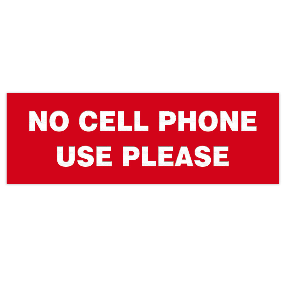 Basic NO CELL PHONE USE PLEASE Sign