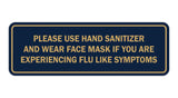 Standard Please Use Hand Sanitizer And Wear Face Mask Sign
